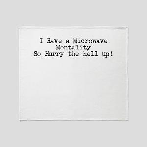 Microwave Mentality Throw Blanket