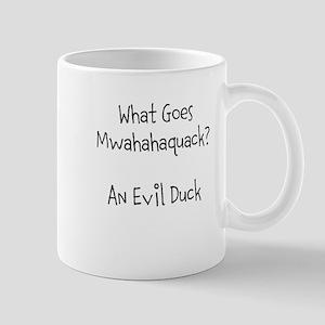 Mwahahaquack! Mug