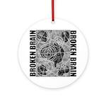 Broken brain Ornament (Round)