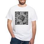 Broken brain White T-Shirt