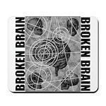 Broken brain Mousepad