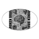 Broken brain Sticker (Oval)
