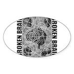 Broken brain Sticker (Oval 50 pk)