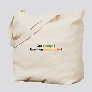 Change and Opportunity Tote Bag