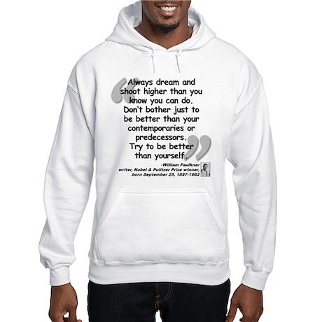 Faulkner Better Quote Hooded Sweatshirt