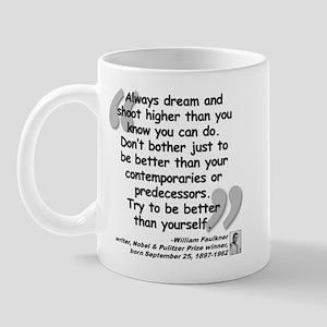Faulkner Better Quote Mug