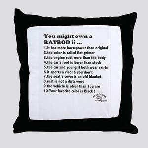 You Might own a Ratrod ?Throw Pillow