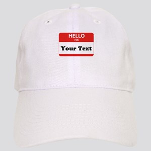 Hello I'm YOUR TEXT Cap