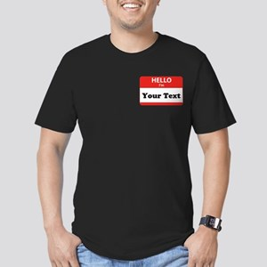 Hello I'm YOUR TEXT Men's Fitted T-Shirt (dark)