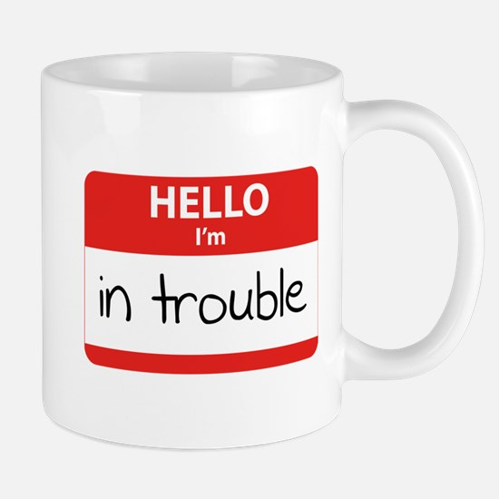 Hello I'm in trouble Mug