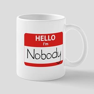 Hello I'm Nobody Mug