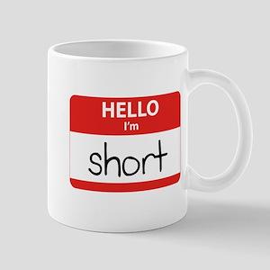 Hello I'm Short Mug
