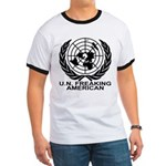 U.N. FREAKING AMERICAN Ringer T