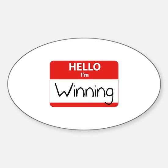 Hello I'm Winning Sticker (Oval)