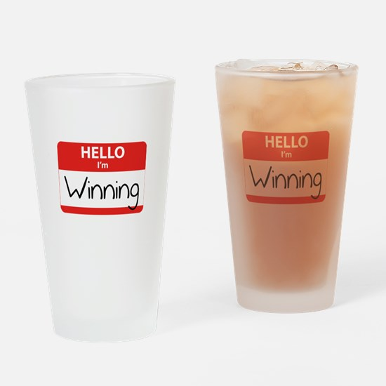 Hello I'm Winning Drinking Glass