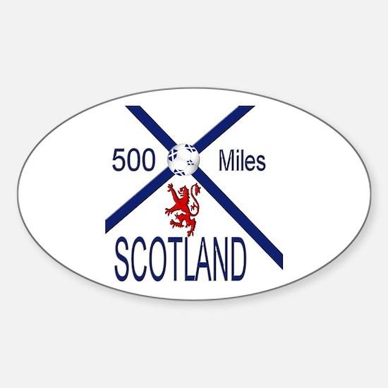 Scotland Football 500 miles Sticker (Oval)