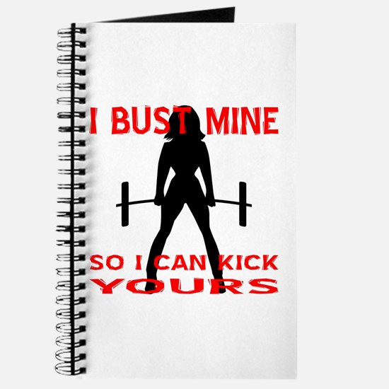 Bust Mine To Kick Yours Journal