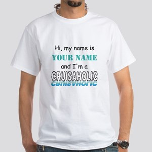 Cruisaholic (Personalized) White T-Shirt