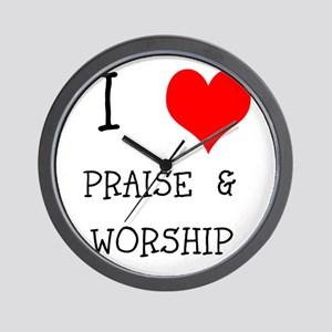 I LOVE PRAISE & WORSHIP Wall Clock