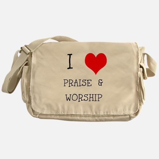 I LOVE PRAISE & WORSHIP Messenger Bag