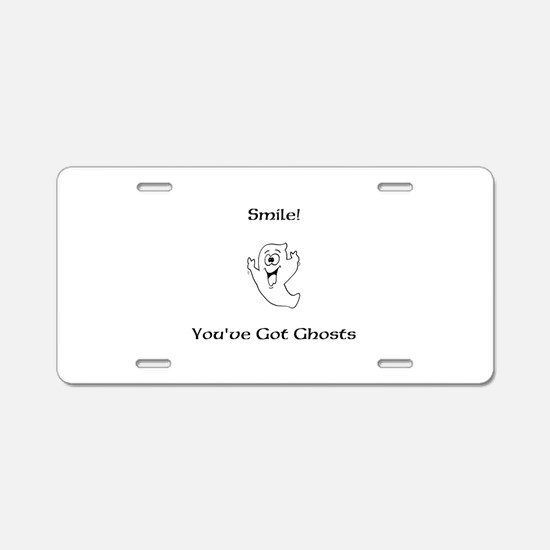 Smile You've Got Ghosts Aluminum License Plate