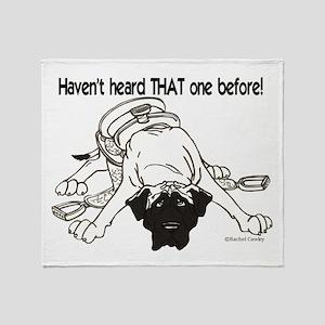Mastiff Haven't Heard Throw Blanket