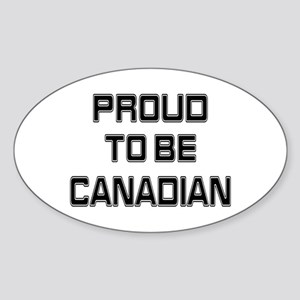 Proud to be Canadian Oval Sticker