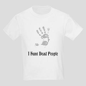 I Hunt Dead People Kids Light T-Shirt