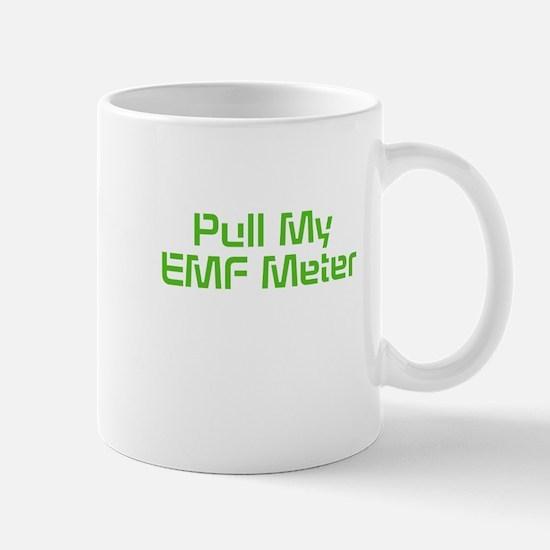 Pull My EMF Meter Mug
