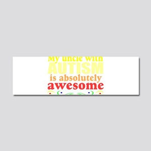 Awesome autism uncle Car Magnet 10 x 3