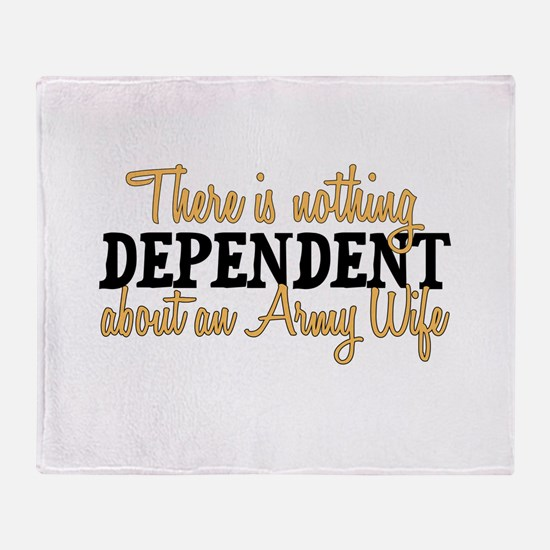 Army Wife - Dependent Throw Blanket