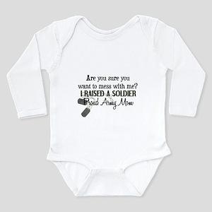 Raised a Soldier - Mom Long Sleeve Infant Bodysuit