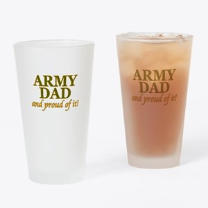 Army Dad and Proud Drinking Glass