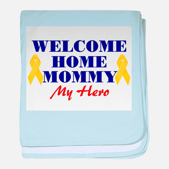 Welcome Home Mommy baby blanket