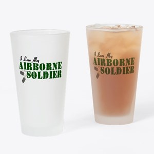 I Love My Airborne Soldier Drinking Glass