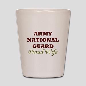 National Guard Proud Wife Shot Glass