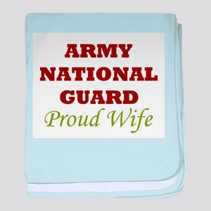 National Guard Proud Wife baby blanket