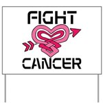 Fight Cancer Yard Sign