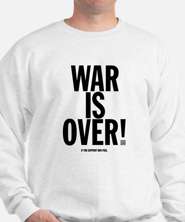 War Is Over! Sweatshirt