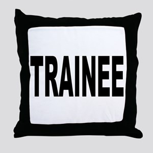Trainee Throw Pillow
