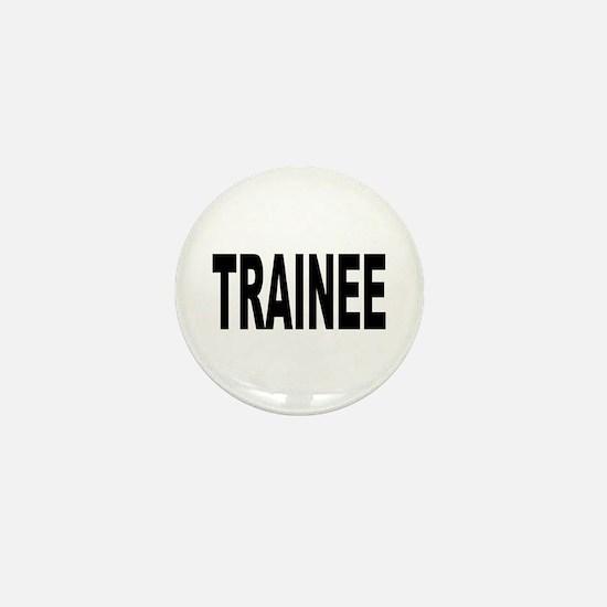 Trainee Mini Button