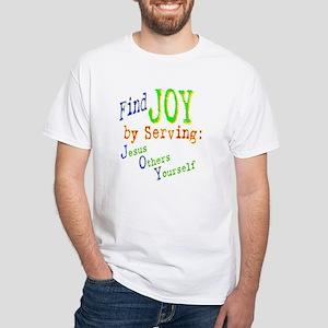 Find Joy in serving Jesus Oth White T-Shirt