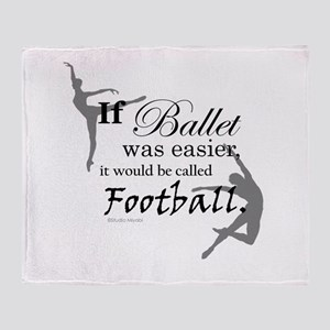 """If Ballet Was"" Throw Blanket"