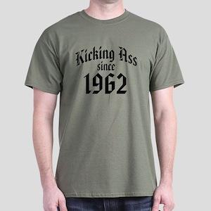 Kicking Ass Since 1962 Dark T-Shirt