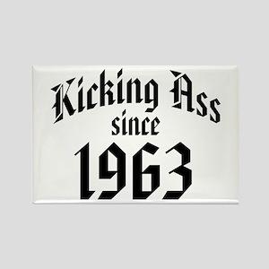 Kicking Ass Since 1963 Rectangle Magnet