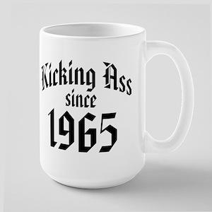 Kicking Ass Since 1965 Large Mug