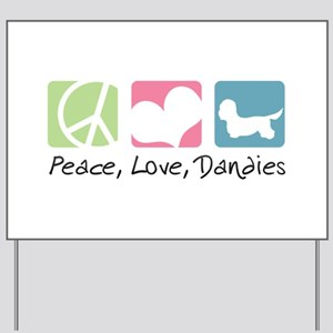 Peace, Love, Dandies Yard Sign