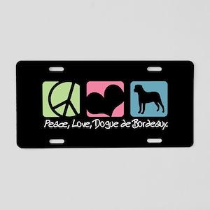 Peace, Love, Dogue de Bordeaux Aluminum License Pl