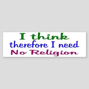 Think For Myself Bumper Sticker