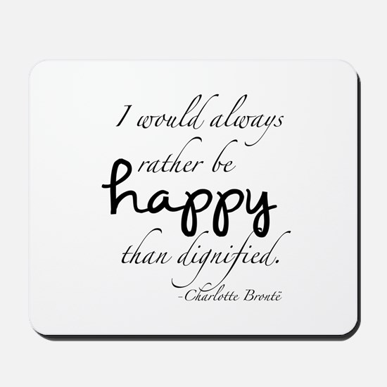 Rather Be Happy Mousepad